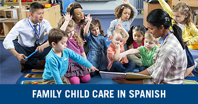 Family Child Care in Spanish Credential