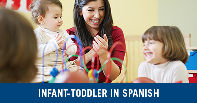 Infant-Toddler in Spanish Credential